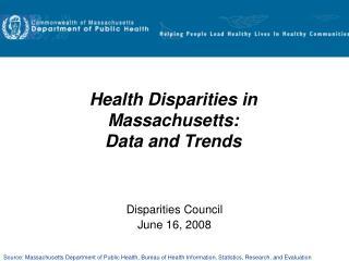 Health Disparities in Massachusetts:  Data and Trends