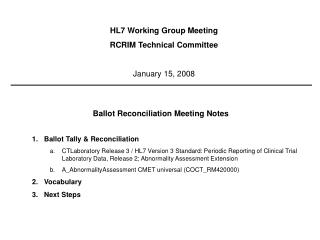 Ballot Reconciliation Meeting Notes Ballot Tally & Reconciliation
