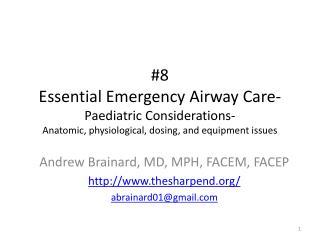 Andrew Brainard, MD, MPH, FACEM,  FACEP thesharpend/ abrainard01@gmail