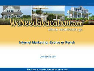 Internet Marketing: Evolve or Perish