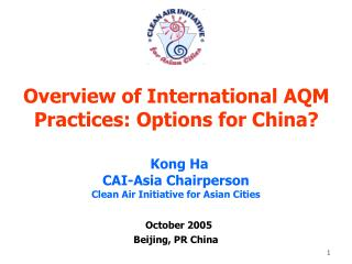 Overview of International AQM Practices: Options for China?