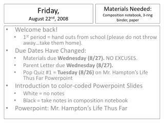 Friday ,  August  22 nd ,  2008