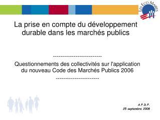 La prise en compte du développement durable dans les marchés publics