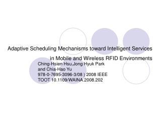 Ching-Hsien Hsu,Jong Hyuk Park and Chia-Hao Yu 978-0-7695-3096-3/08 ) 2008 IEEE