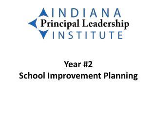 Year #2 School Improvement Planning