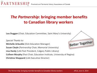 The Partnership : bringing member benefits to Canadian library workers