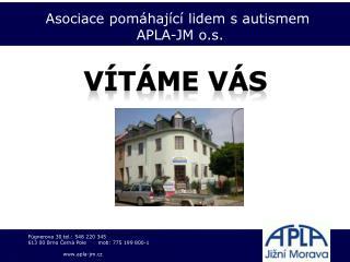 Asociace pomáhající lidem s autismem  APLA-JM o.s.