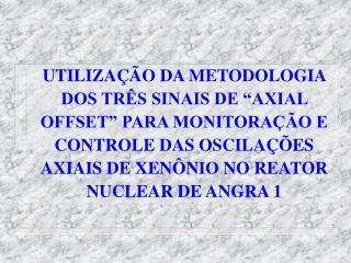 """TRIAX  -  O NOVO CONCEITO DE """"AXIAL OFFSET"""""""