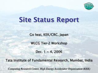 Site Status Report