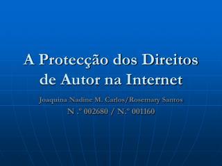 A Protecção dos Direitos de Autor na Internet