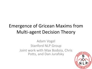 Emergence of  Gricean  Maxims from Multi-agent Decision Theory