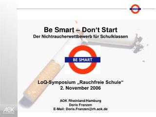 Be Smart – Don't Start Der Nichtraucherwettbewerb für Schulklassen