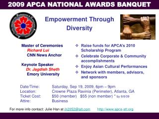 Raise funds for APCA's 2010 Scholarship Program Celebrate Corporate & Community accomplishments