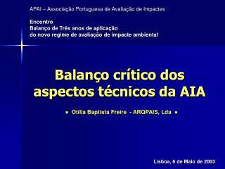 Balanço crítico dos aspectos técnicos da AIA