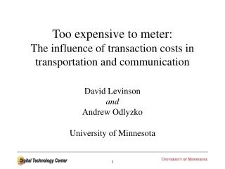 Too expensive to meter: The influence of transaction costs in transportation and communication