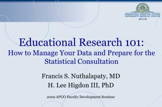Educational Research 101: How to Manage Your Data and Prepare for the Statistical Consultation