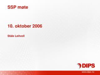 SSP m te     10. oktober 2006  St le Leitvoll