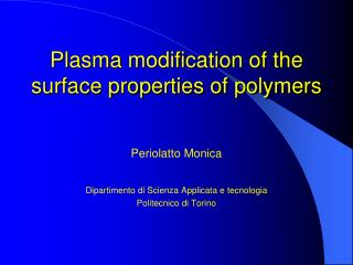 Plasma modification of the surface properties of polymers