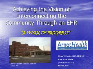 Achieving the Vision of Interconnecting the Community Through an EHR