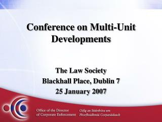 Conference on Multi-Unit Developments