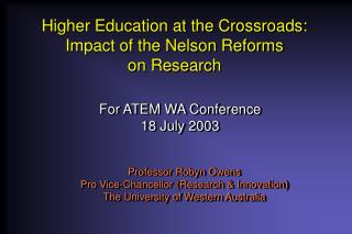 Higher Education at the Crossroads: Impact of the Nelson Reforms on Research