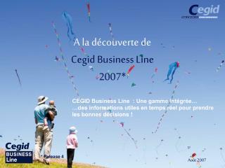 A la d�couverte de Cegid Business Line 2007*