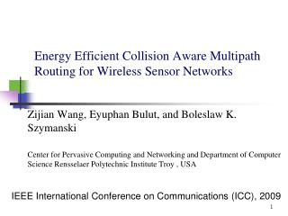 Energy Efficient Collision Aware Multipath Routing for Wireless Sensor Networks
