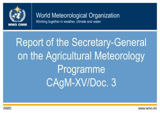 Report of the Secretary-General on the Agricultural Meteorology Programme CAgM-XV/Doc. 3