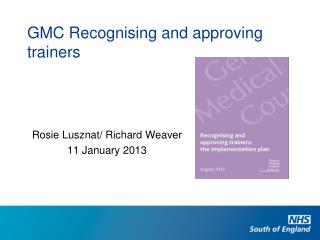 GMC Recognising and approving trainers
