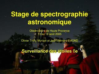 Surveillance des étoiles  ß e