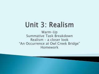 Unit 3: Realism