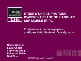 ETUDE D'UN CAS PRATIQUE D'APPRENTISSAGE DE L'ANGLAIS SUR MOBILE ET PC