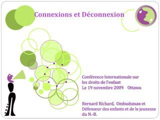 Connexions et Déconnexion