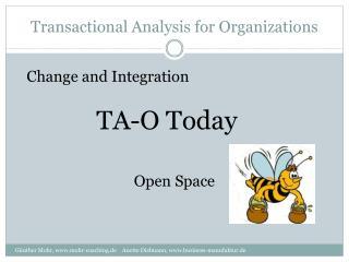 Transactional Analysis for Organizations