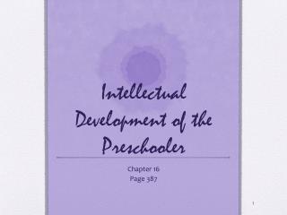 Intellectual Development of the Preschooler