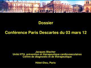 Dossier Conférence Paris Descartes du 03 mars 12