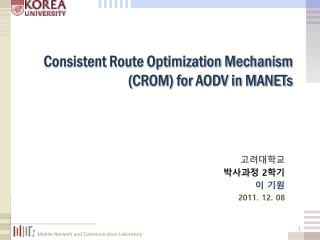 Consistent Route Optimization Mechanism (CROM) for AODV in MANETs
