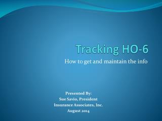 Tracking HO-6