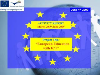 ACTIVITY REPORT March 2009-June 2009
