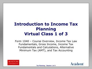 Introduction to Income Tax Planning Virtual Class 1 of 3