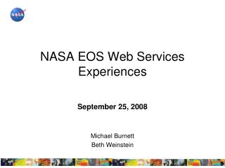 NASA EOS Web Services Experiences