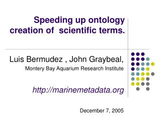 Speeding up ontology creation of  scientific terms.