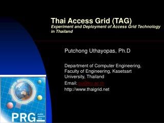 Thai Access Grid (TAG) Experiment and Deployment of Access Grid Technology in Thailand