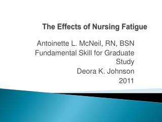The Effects of Nursing Fatigue