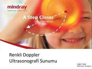 Renkli Doppler Ultrasonografi Sunumu