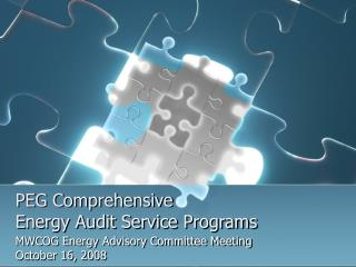 PEG Comprehensive  Energy Audit Service Programs