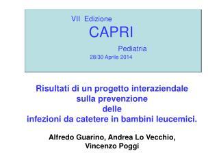 VII  Edizione CAPRI  Pediatria 28/30 Aprile 2014