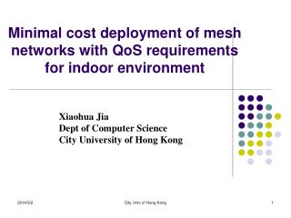 Minimal cost deployment of mesh networks with QoS requirements for indoor environment