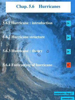 Chap. 5.6    Hurricanes