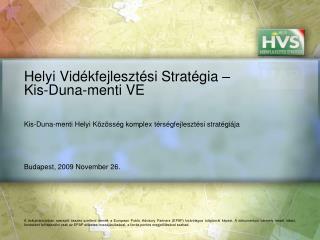 Helyi Vidékfejlesztési Stratégia – Kis-Duna-menti VE